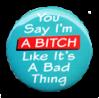 Button - Bitch